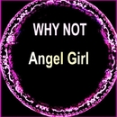 Angel Girl/Why Not