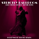 Stricltly Ballroom and other Retro Movie Hits/Hollywood Sound Stars