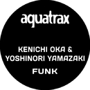 Funk/Kenichi Oka and Yoshinori Yamazaki