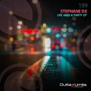 Life Was a Party EP/Stephane DX