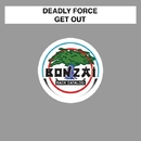 Get Out/Deadly Force