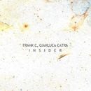 Insider EP/Frank C,Gianluca Catra