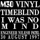 I Was No Mind/Timeblind