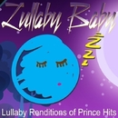 Lullaby Renditions of Prince Hits/Lullaby Baby