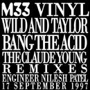 Bang The Acid/Damon Wild and Tim Taylor