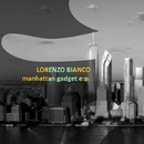 Manhattan Gadget/Lorenzo Bianco