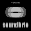 Vibrations/Soundbrio