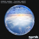 Talking About/Stereo Karma & Gabriel Francischini