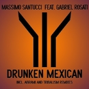 Drunken Mexican (Array)/Massimo Santucci feat. Gabriel Rosati
