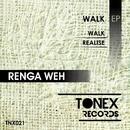 Walk/Renga Weh