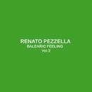 Balearic Feeling V.2/Renato Pezzella