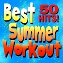 Best Summer Workout – 50 Hits!/Workout Buddy