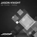 Die Young / Signal/Jason Knight