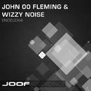 Endelexia/John 00 Fleming & Wizzy Noise
