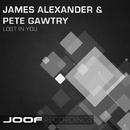 Lost In You/James Alexander & Pete Gawtry