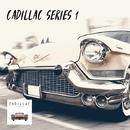 Cadillac Series 1/Tom Breaks & Gabriel M & Alekssy & HwLr & Tom Stevens & VengaH & Whimsical & Bless Da God & Prismar & Da SawKatz & Vinicius Dias & Marcus V Nash & Bonni & Caps Rock & Kris Every