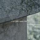 CULTURE Series 006/Norimitsu Moriyama