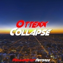 Collapse - Single/Ottexx
