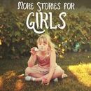 More Stories for Girls/Robin Lucas
