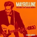 Maybelline - The Best of Chuck Berry/Bo Diddley, Chuck Berry