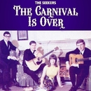 The Carnival Is Over/The Seekers