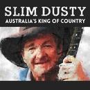 Slim Dusty - Australia's King of Country/Slim Dusty