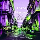 Our Road - Single/TerraNation