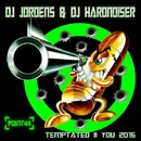 Temptated 2 You 2016/DJ Jordens & DJ Hardnoiser