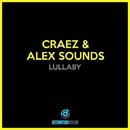 Lullaby/Craez, Alex Sounds