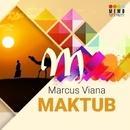 Maktub/Marcus Viana