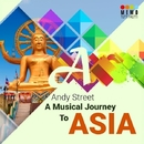 A Musical Journey To Asia/Andy Street
