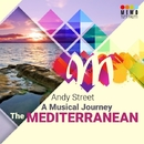 A Musical Journey - Mediterranean/Andy Street