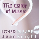 The Color of Music: Lover Please/Jean Knight