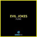 Funk/Evil Jokes