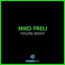 You're Right/Niko Freij