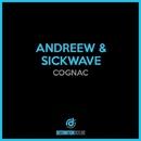 Cognac/Andreew, Sickwave