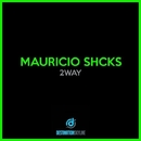 2way/Mauricio Shcks