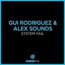 System Fail/Gui Rodriguez, Alex Sounds