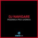 Pesenka Pro Lvenka/Dj Navigare