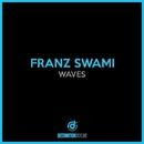Waves/Franz Swami