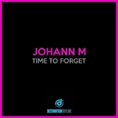Time To Forget/Johann M