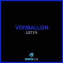 Listen/Vonballon