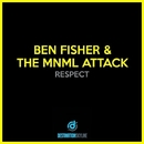Respect/Ben Fisher, The Mnml Attack