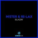 Blazin'/M!Ster, Re-Lax