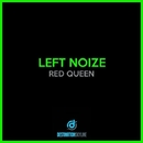 Red Queen/Left Noize