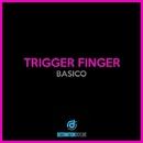Basico/Trigger Finger