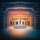 Remixed/Velvet Dreamer