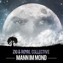 Mann im Mond/Zio & Royal Collective
