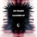 Illusion EP/De Pharo