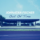Out Of Time/Johnatan Fischer